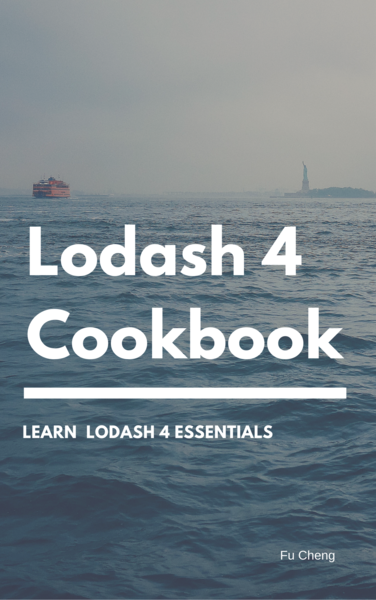 Lodash 4 Cookbook