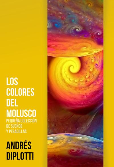 Los colores del molusco