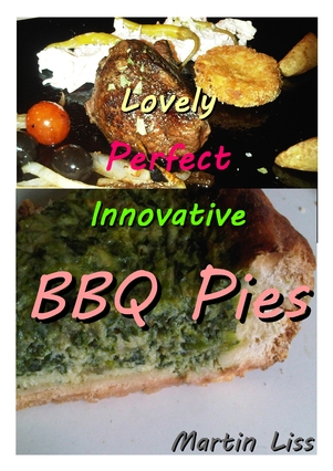 Lovely Perfect Innovative Barbecue Pies