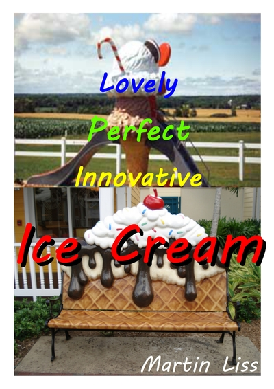 Lovely Perfect Innovative Ice Cream