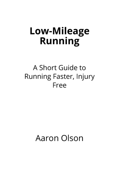 Low-Mileage Running