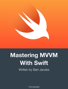 Mastering MVVM With Swift