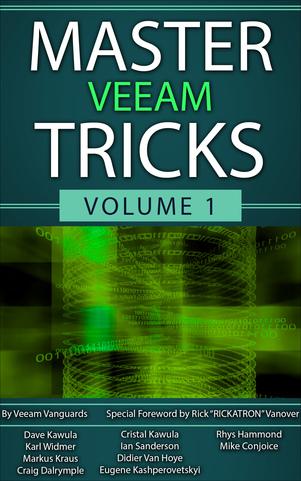 Master Veeam Tricks Volume 1