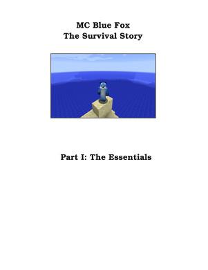 MC blue fox: A survival story