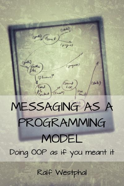 Messaging as a Programming Model