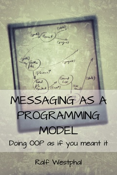Messaging as a Programming Model