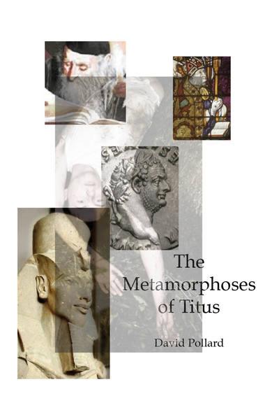 The Metamorphoses of Titus