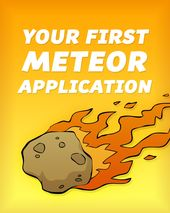 Your First Meteor Application cover page