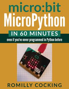 micro:bit MicroPython in 60 minutes