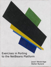 Exercises in Porting to the NetBeans Platform cover page
