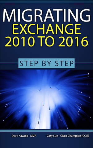 Migrating from Exchange 2010 to Exchange 2016 - Step-by-Step