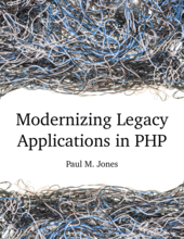 Modernizing Legacy Applications In PHP