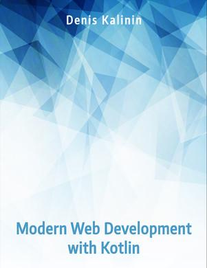 Modern Web Development with Kotlin
