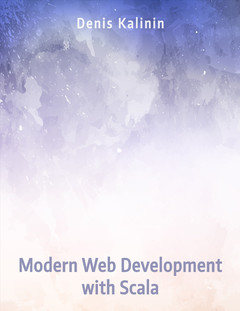 Modern Web Development with Scala