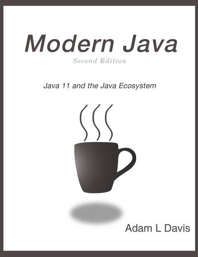 Modern Java: Second Edition