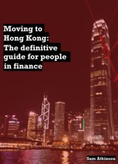 Moving to Hong Kong: The definitive guide for people in finance