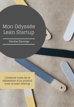 Mon Odyssée Lean Startup