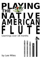 Playing The Native American Flute