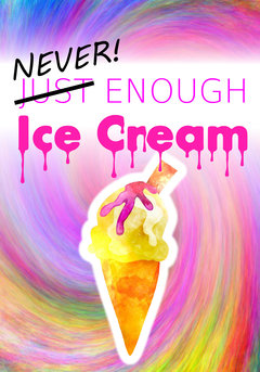 Never Enough Ice Cream