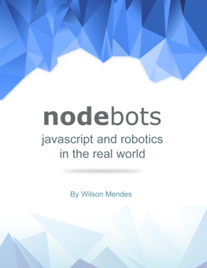 Nodebots - Javascript and robotic in the real world