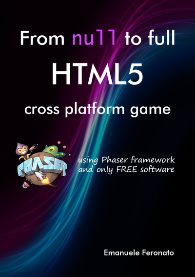 From null to full HTML5 cross platform game