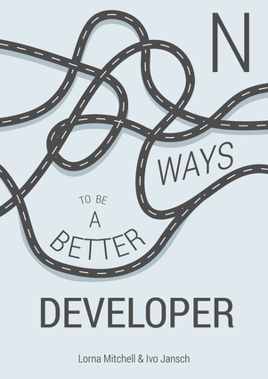 N Ways To Be A Better Developer