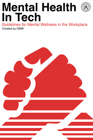 Mental Health in Tech: Guidelines for Mental Wellness in the Workplace