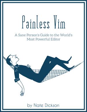Painless Vim