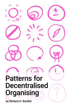 Patterns for Decentralised Organising