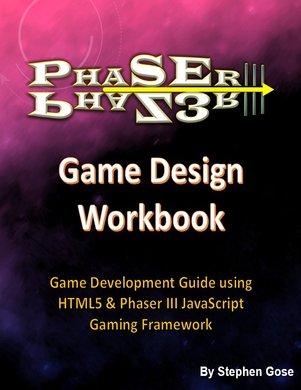 Phaser 3 Game Design Workbook