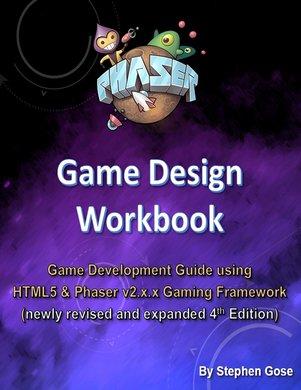 Phaser.js Game Design Workbook