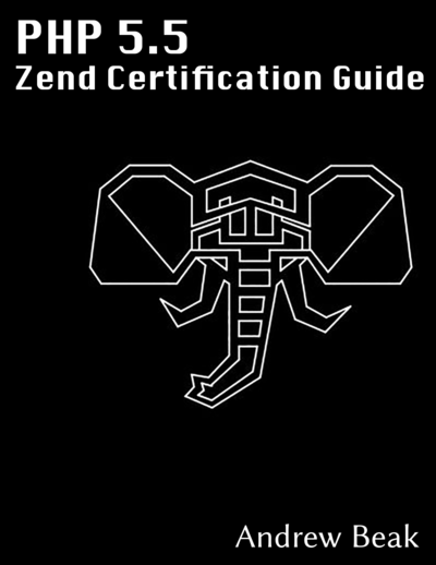 PHP 5.5 Zend Certification Study Guide