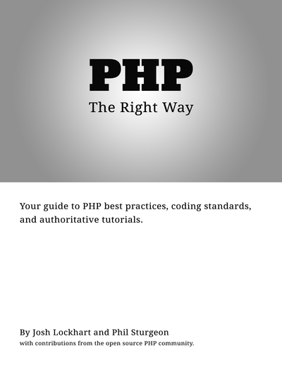 """PHP: The """"Right"""" Way cover page"""