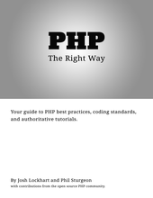 "PHP: The ""Right"" Way"