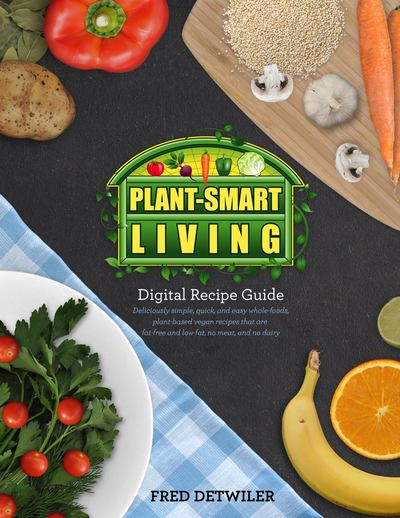 The Plant-Smart Living Digital Recipe Guide