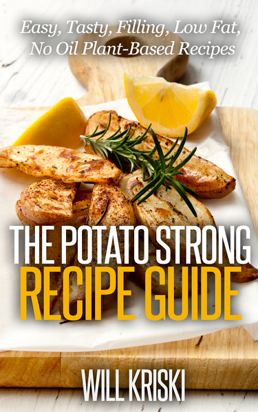 Potato strong recipe guide by will kriski pdfipadkindle the potato strong recipe guide forumfinder Image collections