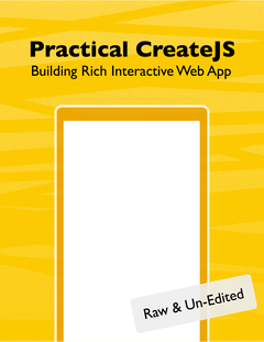 Practical CreateJS – Building Rich Interactive Web App