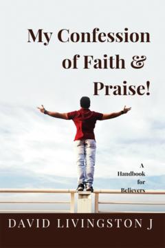My Confession of Faith & Praise