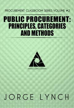 Public Procurement: Principles, Categories and Methods