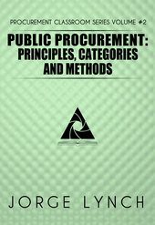 Public Procurement: Principles, Categories and Methods