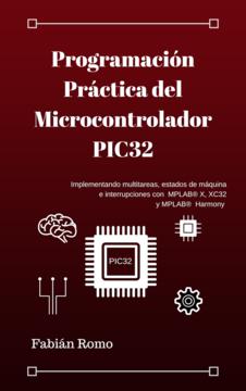 Programación Práctica del Microcontrolador PIC32