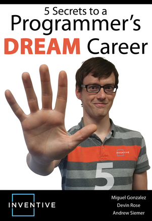 5 secrets to a programmers DREAM career