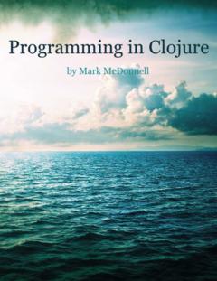 Programming in Clojure