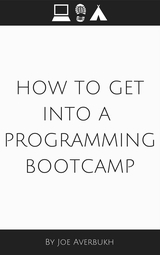 How to Get Into a Programming Bootcamp