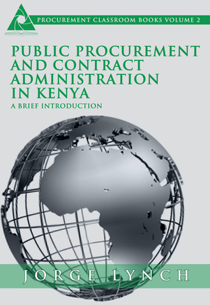 Public Procurement and Contract Administration in Kenya: A Brief Introduction