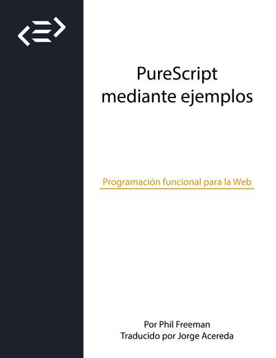 PureScript mediante ejemplos