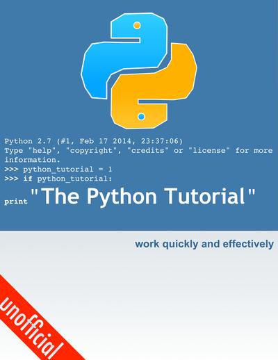 Python Tutorial 2.7 - unofficial by yeradis [PDF/iPad/Kindle]
