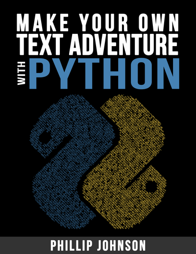 Make Your Own Text Adventure With Python