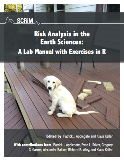 Risk Analysis in the Earth Sciences: A Lab Manual with Exercises in R by Patrick Applegate
