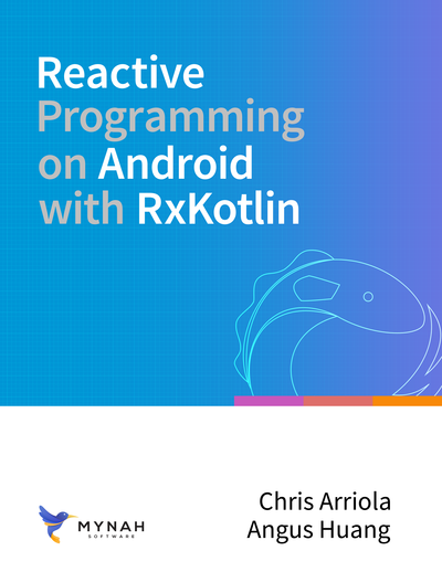 Reactive Programming on Android with RxKotlin